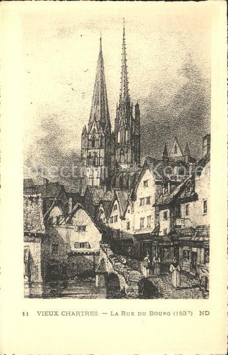 Chartres Eure et Loir Vieux Chartres Rue du Bourg vers 1837 Kat. Chartres