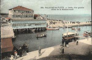 Palavas les Flots Herault Jetee Hotel de la Mediterranee Bateau Kat. Palavas les Flots