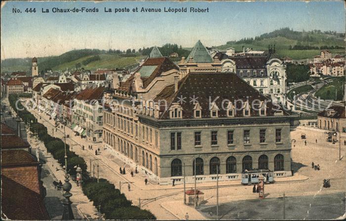 La Chaux de Fonds La Poste et Avenue Leopold Robert Kat. La Chaux de Fonds