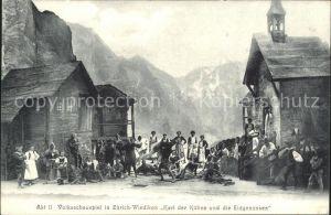 Wiedikon Volksschauspiel Karl der Kuehne und die Eidgenossen Kat. Zuerich