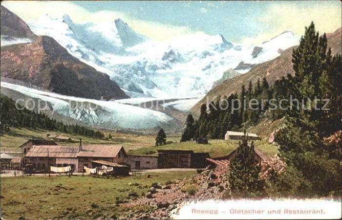 Rosegg Gletscher Restaurant Kat. Rosegg