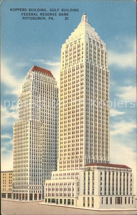 Pittsburgh Koppers Building Gulf Building Federal Reserve Bank Kat. Pittsburgh