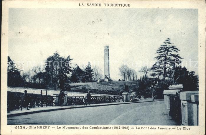 Chambery Savoie Monument des Combattants Pont des Amours Le Clos Kriegerdenkmal Kat. Chambery