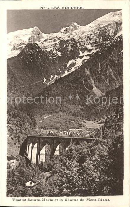 Les Houches Viaduc Sainte Mairie et la Chaine du Mont Blanc Kat. Les Houches