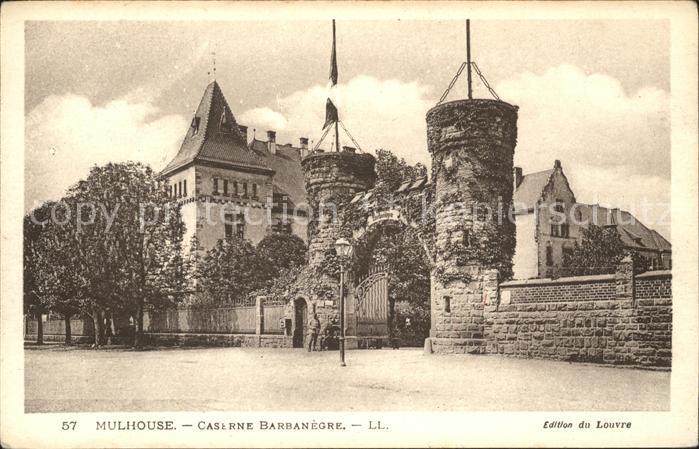 Mulhouse Muehlhausen Caserne Barbanegre Kat. Mulhouse