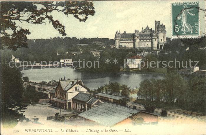 Pierrefonds Oise Chateau Etang et la Gare Kat. Pierrefonds