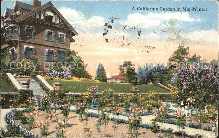Los Angeles California A California Garden in Midwinter Kat. Los Angeles