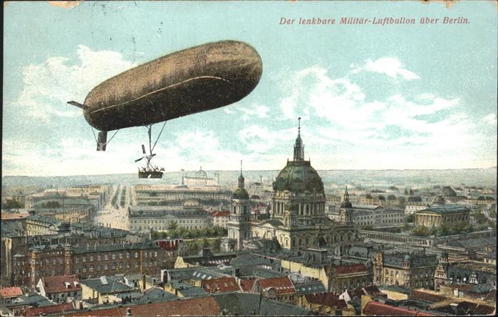 Berlin Luftschiff Militaer / Berlin /Berlin Stadtkreis