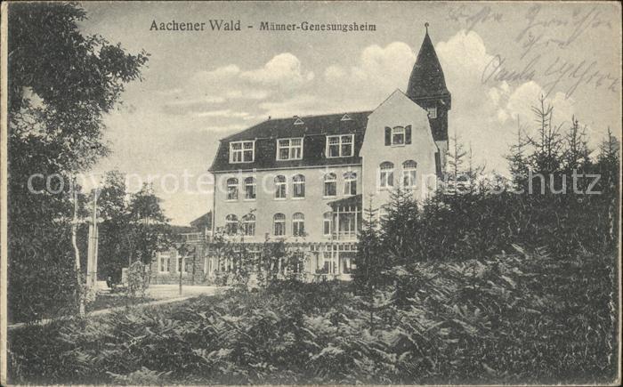 Aachen Aachener Wald Maenner Genesungsheim Kat. Aachen