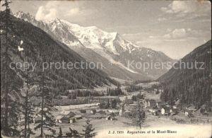 Argentiere Haute Savoie Vue generale et le Mont Blanc Kat. Chamonix Mont Blanc