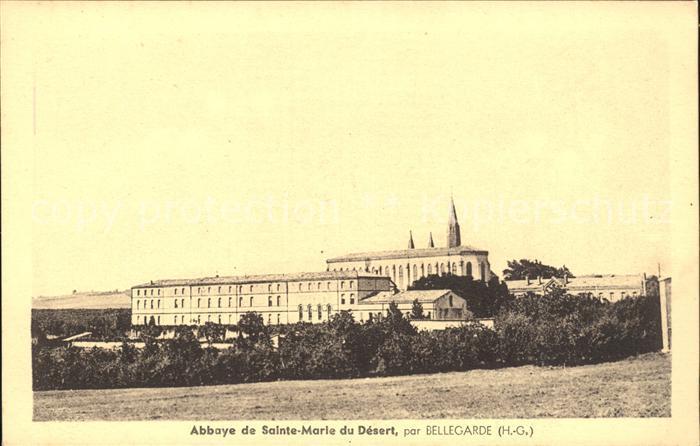 Bellegarde-Sainte-Marie Abbaye de Sainte Marie du Desert / Bellegarde-Sainte-Marie /Arrond. de Toulouse