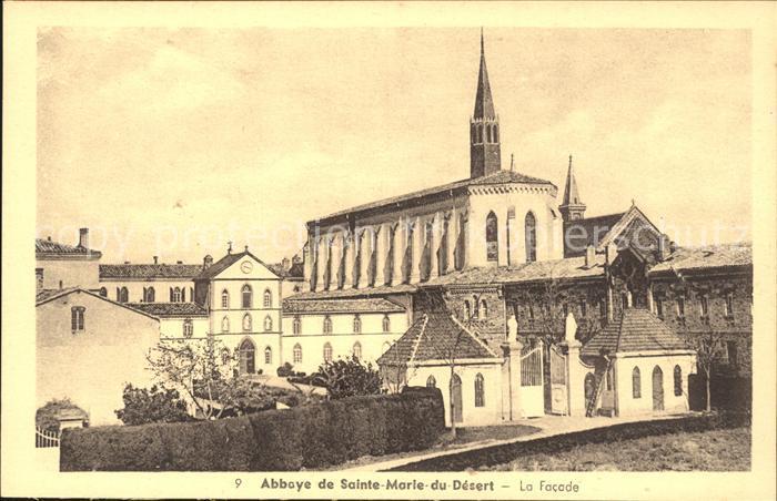 Bellegarde-Sainte-Marie Abbaye de Sainte Marie du Desert Facade / Bellegarde-Sainte-Marie /Arrond. de Toulouse