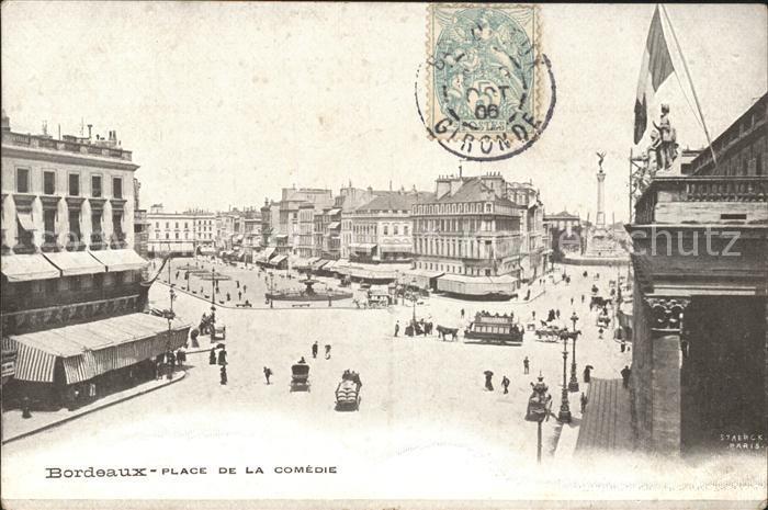 Bordeaux Place de la Comedie Stempel auf AK Kat. Bordeaux