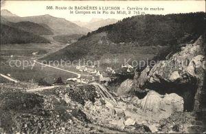 Bagneres de Luchon Route de Bagneres a Luchon Carriere de marbre le Campan Pic du Midi Kat. Bagneres de Luchon