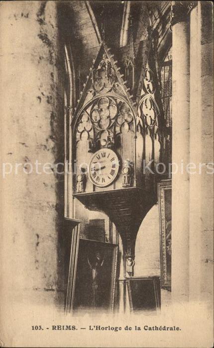 Reims Champagne Ardenne Horloge de la Cathedrale Kat. Reims