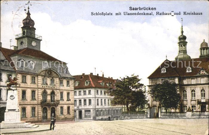 Saarbruecken Schlossplatz mit Ulanendenkmal Rathaus und Kreishaus Kat. Saarbruecken