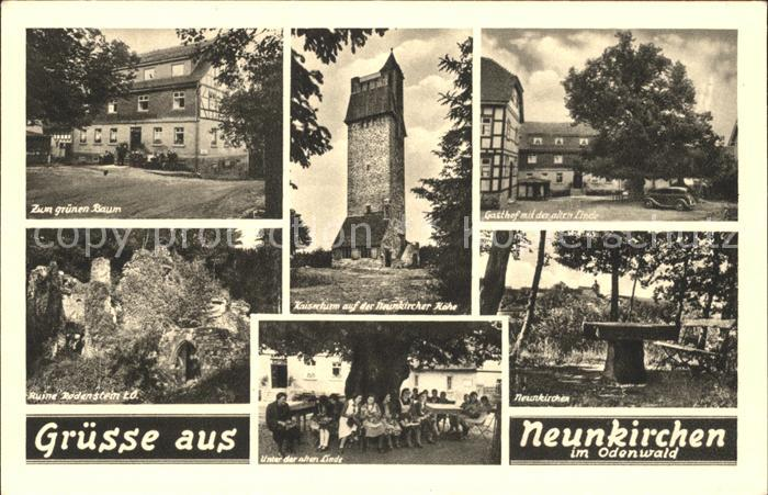 Neunkirchen Odenwald Gasthof Zum gruenen Baum Linde Kaiserturm Ruine Rodenstein Kat. Modautal
