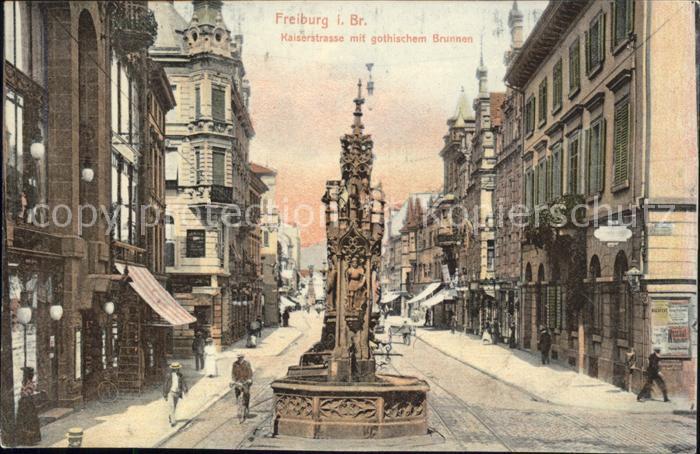 Freiburg Breisgau Kaiserstrasse Gothischer Brunnen Kat. Freiburg im Breisgau