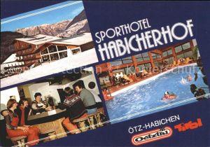 oetz Tirol Habichen Hotel Cafe Restaurant Habicherhof  Kat. Oetz oetztal