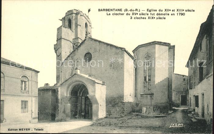 Barbentane Eglise XII siecle Le clocher XV siecle demolie  Kat. Barbentane