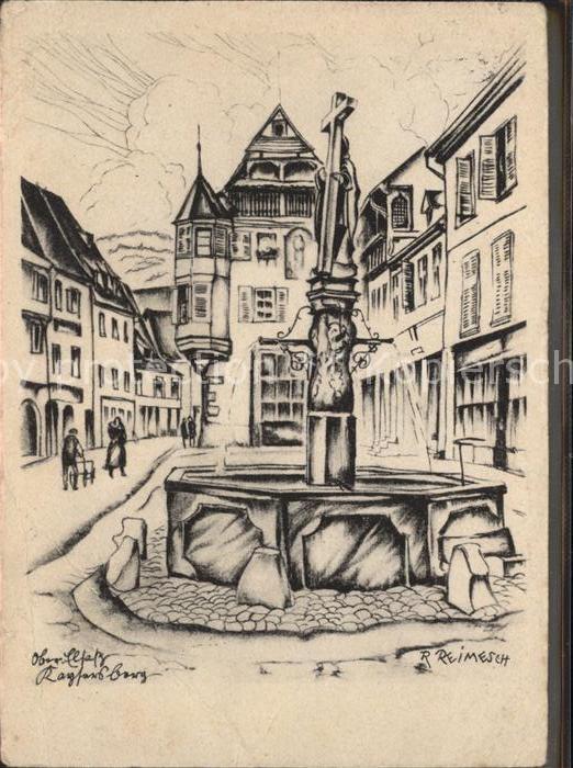 Kaysersberg Haut Rhin Zierbrunnen Kuenstlerkarte R. Reimesch / Kaysersberg /Arrond. de Ribeauville