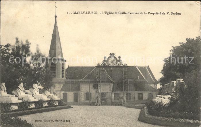 Marly le Roi Eglise et Grille Entree de la Propriete de V. Sardou Kat. Marly le Roi