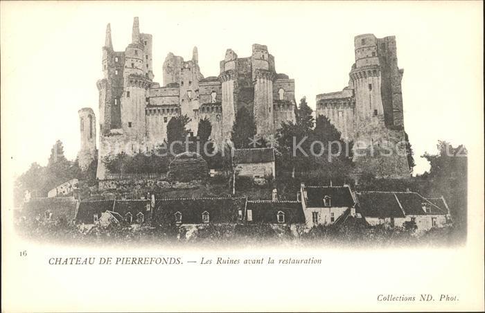 Pierrefonds Oise Chateau Ruines avant la restauration Kat. Pierrefonds