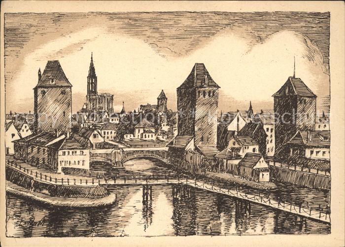 Strasbourg Alsace Les Ponts couverts Dessin Kuenstlerkarte Kat. Strasbourg