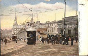 Liverpool Central Station Ranelagh Street Adelphi Hotel Tramway Kat. Liverpool