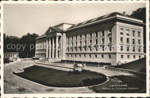 Lausanne VD Palais du Tribunal Federal / Lausanne /Bz. Lausanne City