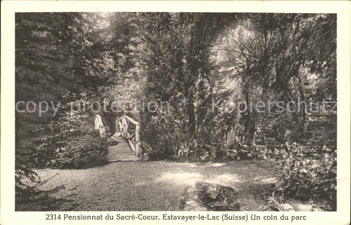 Estavayer le Lac Pensionnat du Sacre Coeur Un coin du parc Kat. Estavayer le Lac