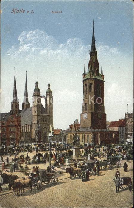 Halle Saale Markt Buntes Treiben Kirche Kat. Halle
