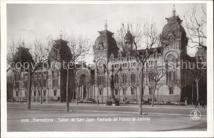 Barcelona Cataluna Salon de San Juan Fachada del Palacio de Justicia Kat. Barcelona