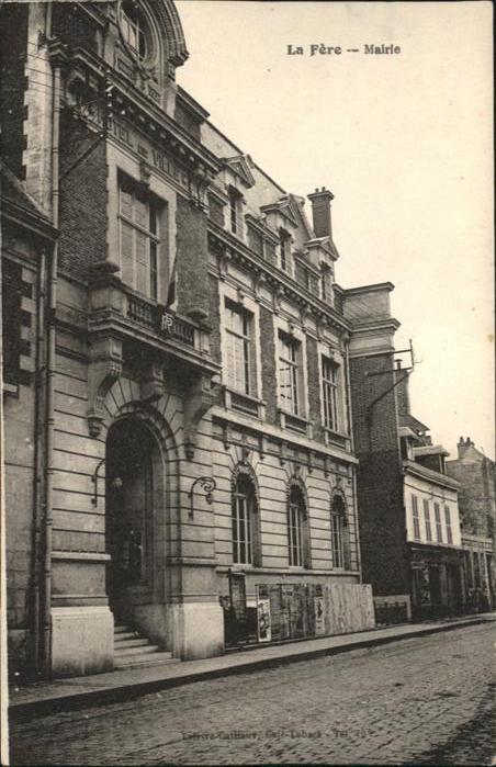 La Fere Aisne La Fere Mairie * / La Fere /Arrond. de Laon
