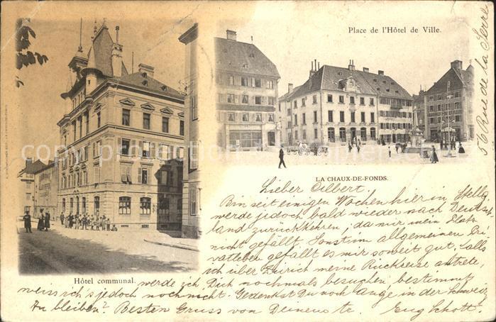 La Chaux de Fonds Place de l Hotel de Ville Hotel communal  Kat. La Chaux de Fonds