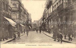 Valenciennes Rue St Gery et Postes Kat. Valenciennes
