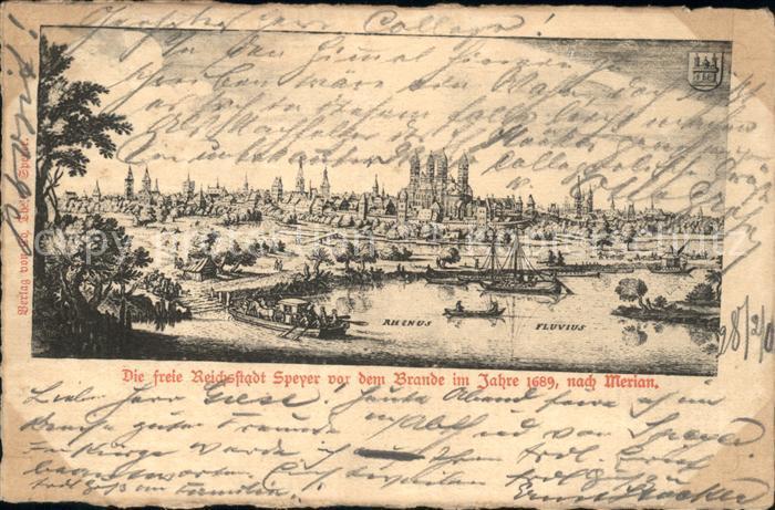 Speyer Rhein Freie Reichsstadt vor dem Brand im Jahre 1689 nach Merian Kat. Speyer