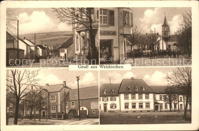 Weiskirchen Saar Strassenpartie Kirche Hotel Hofhaus Kat. Weiskirchen Saar
