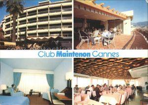 Cannes Alpes Maritimes Club Maintenon Kat. Cannes