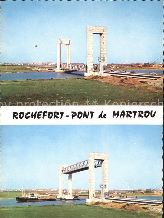 Rochefort Charente Maritime Martrou Pont Kat. Rochefort
