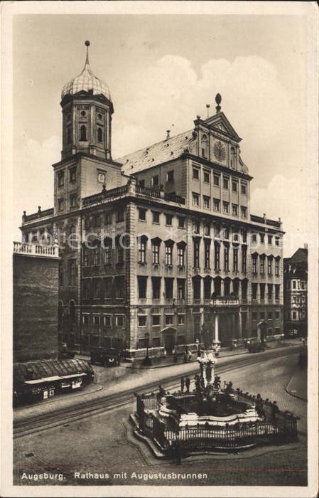 Augsburg Rathaus mit Augustusbrunnen Kat. Augsburg