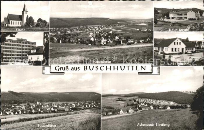 Buschhuetten Kirche Fa Achenbach Siedlung Kindergarten Neue Schule Kat. Kreuztal