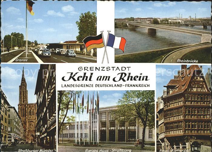 Kehl Rhein Grenze Rheinbruecke Strassburger Muenster Europahaus Strassburg Haus Kamerzell Kat. Kehl