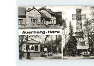 Auerberg Harz Stolberg Gaststaette Auerberg Kiosk Josephskreuz Kat. Stolberg Harz