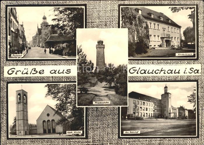 Glauchau Bahnhof Postamt Kirche  Kat. Glauchau