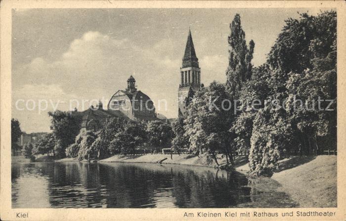 Kiel Am Kleinen Kiel mit Rathaus und Stadttheater Kat. Kiel