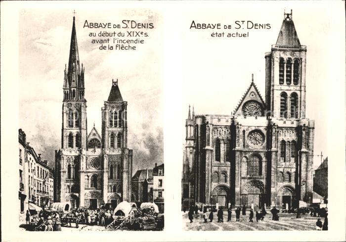 Saint Denis Abbaye de St Denis avant l incendie de la fleche etat actuel Kat. Saint Denis
