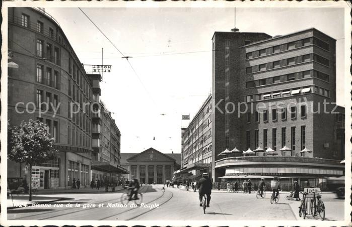 Bienne Biel Rue de la Gare et Maison du Peuple Kat. Bienne