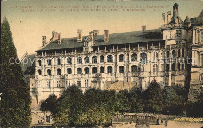 Blois Loir et Cher Le Chateau Facade Nord Kat. Blois