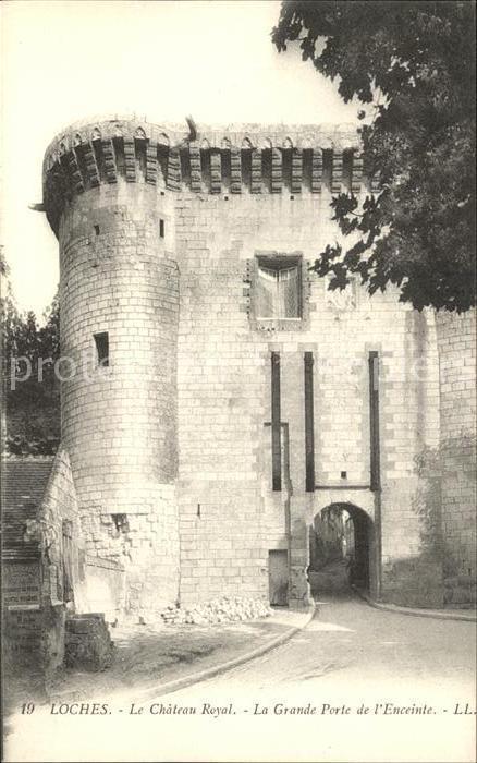 Loches Indre et Loire Chateau Royal La Grande Porte de l Enceinte Kat. Loches